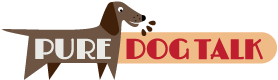 Pure Dog Talk