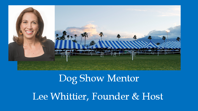 Dog Show Mentor - Lee Whittier
