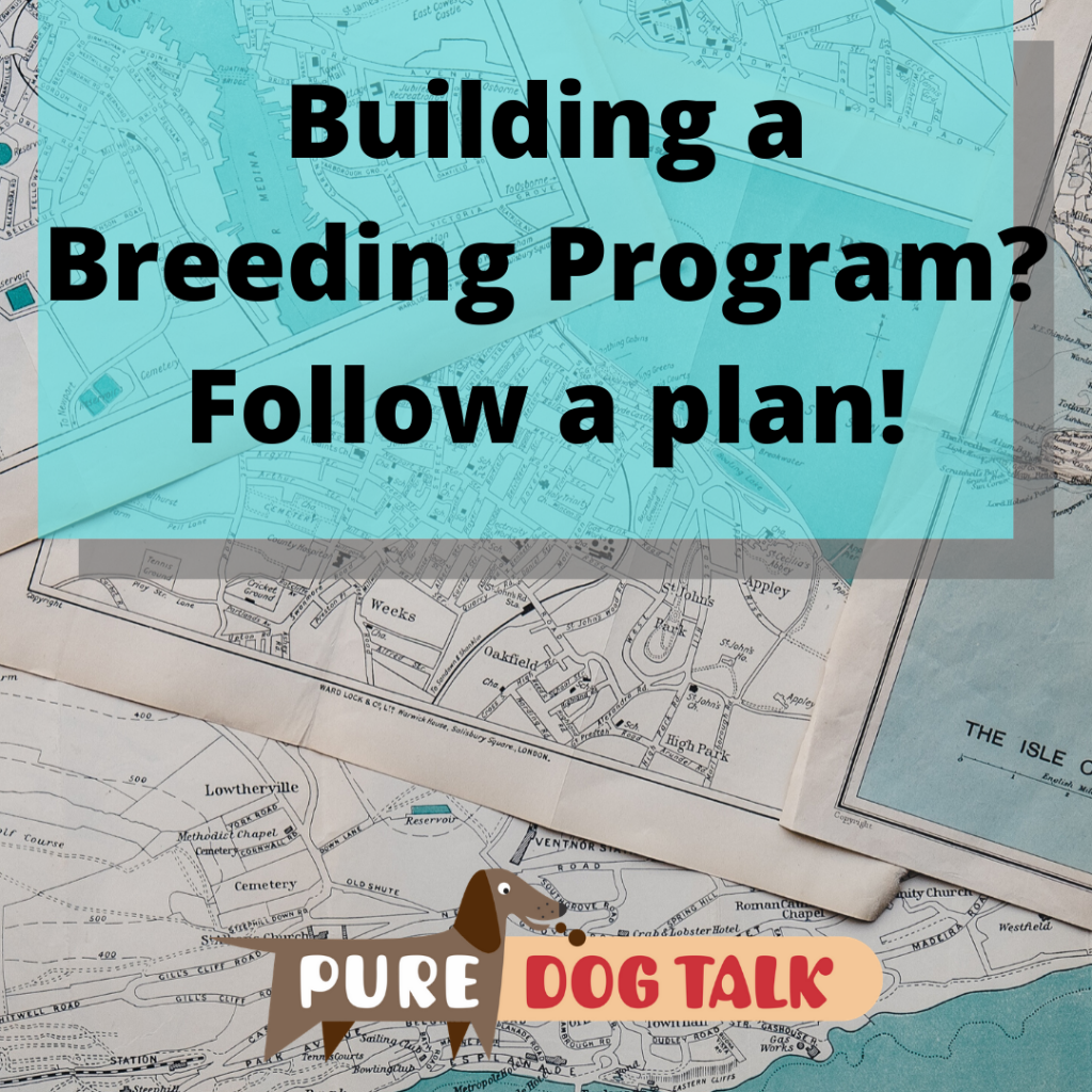 Building a Breeding Program_ Have a plan!